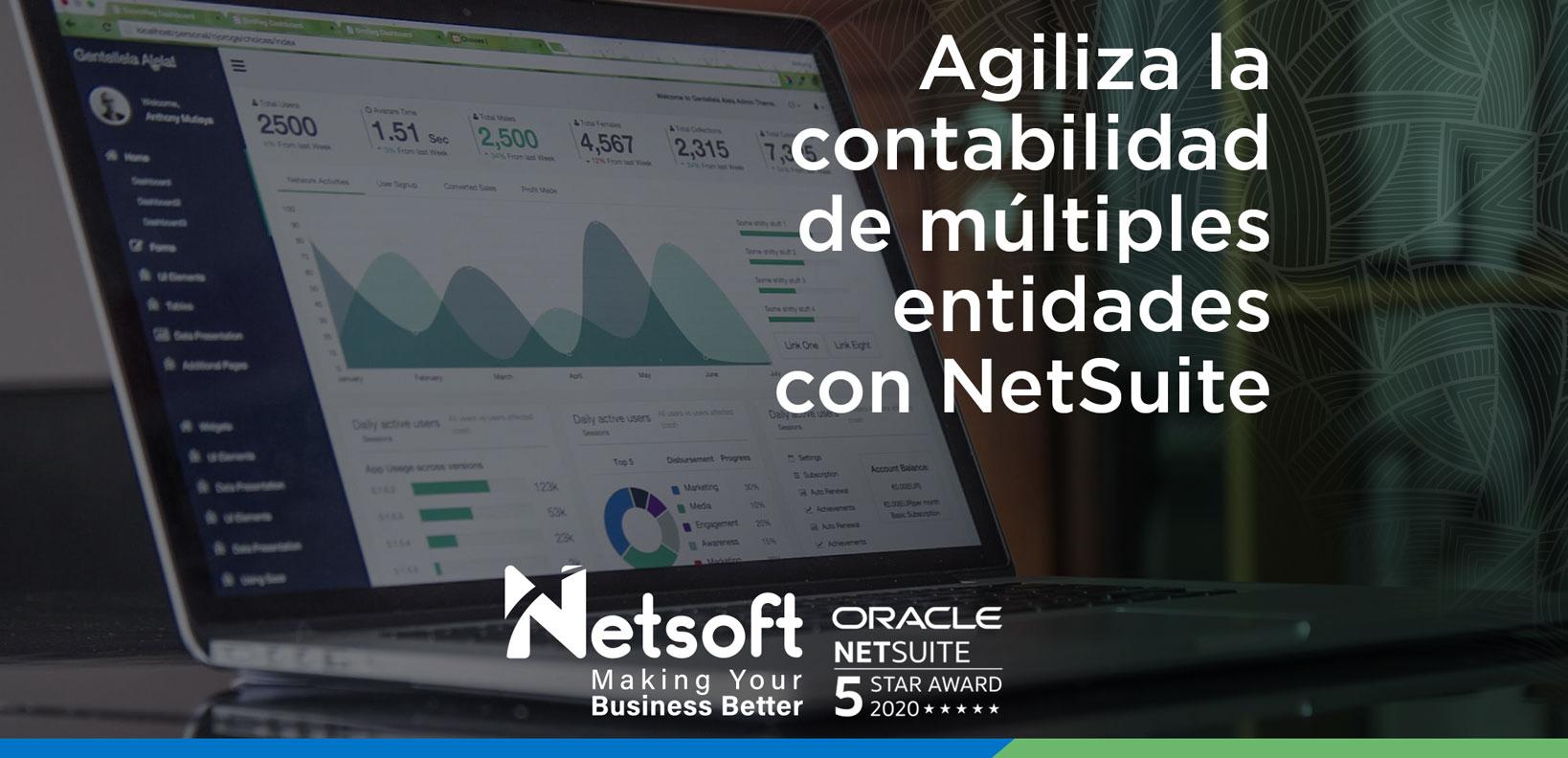 Agiliza la contabilidad de múltiples entidades con NetSuite.