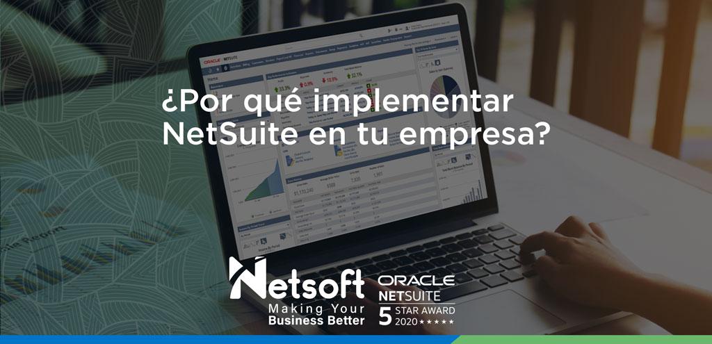 ¿Por qué implementar NetSuite en tu empresa?