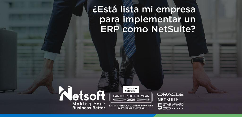 ¿Está lista mi empresa para implementar un ERP como NetSuite?