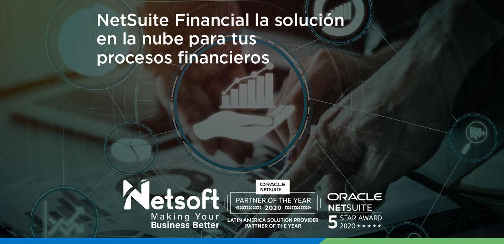 NetSuite Financial la solución en la nube para tus procesos financieros