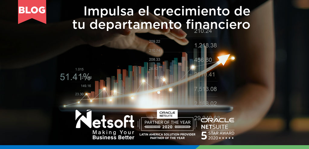 ¿Trabajas en el departamento financiero?  Descubre los beneficios que NetSuite tiene para ti